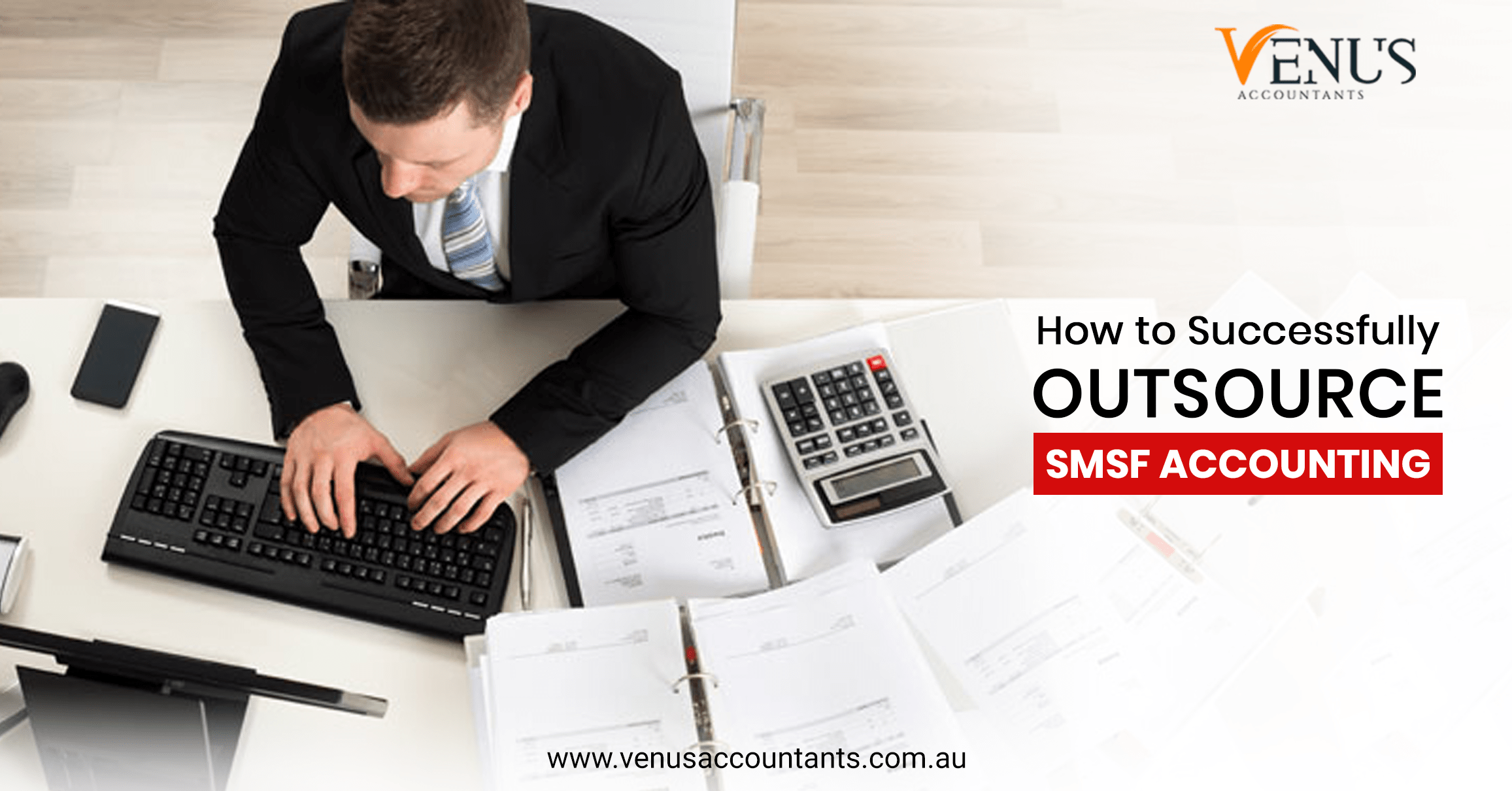 Outsource SMSF Accounting Venus Accountants